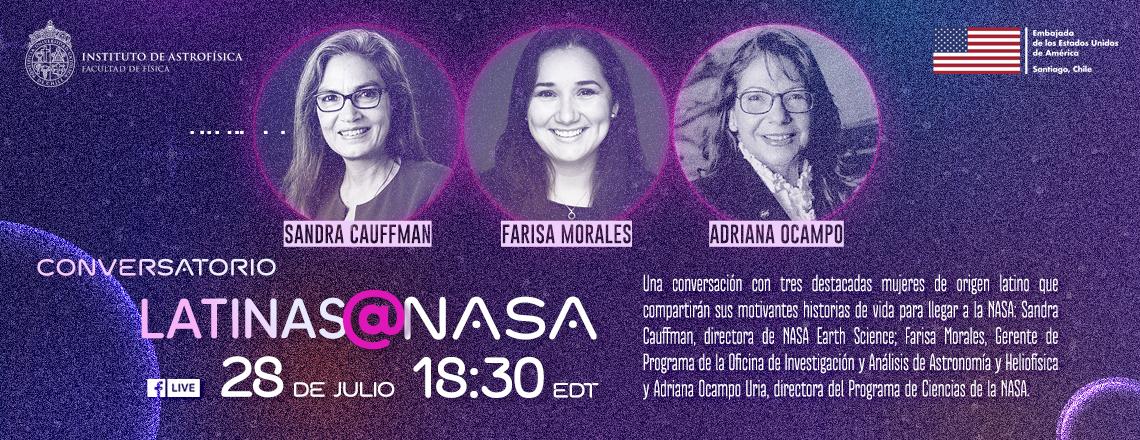 Latinas@NASA: una oportunidad única para conocer a tres mujeres excepcionales
