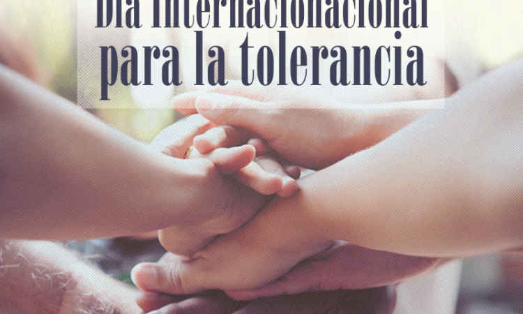 Día Internacional para la Tolerancia