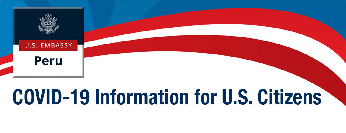 COVID-19 Information for U.S. Citizens in Peru