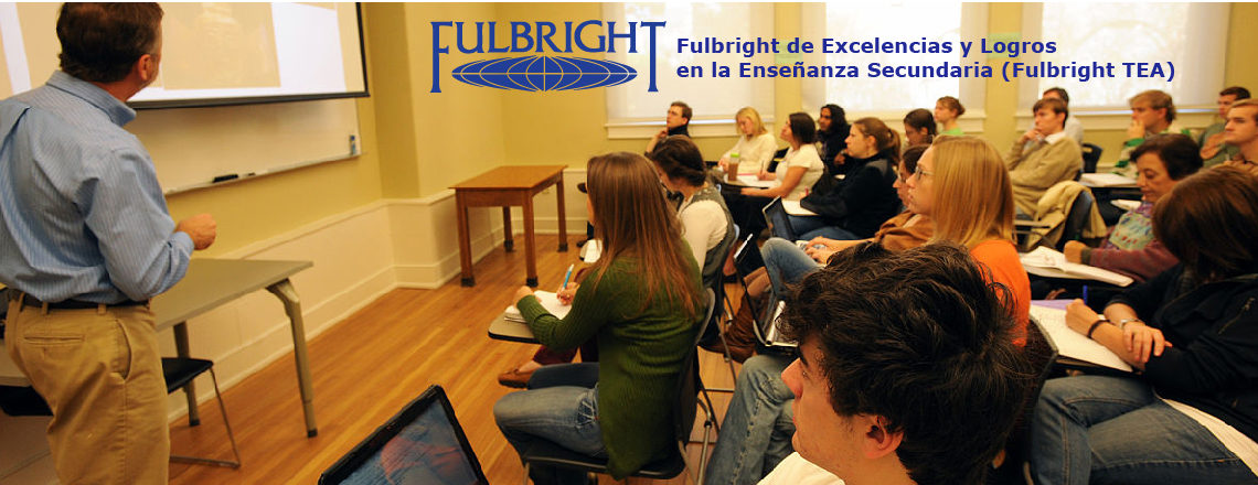 Fulbright de Excelencias y Logros en la Enseñanza Secundaria (Fulbright TEA)