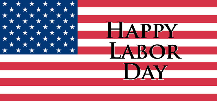 United States Flag with text that reads Happy Labor Day