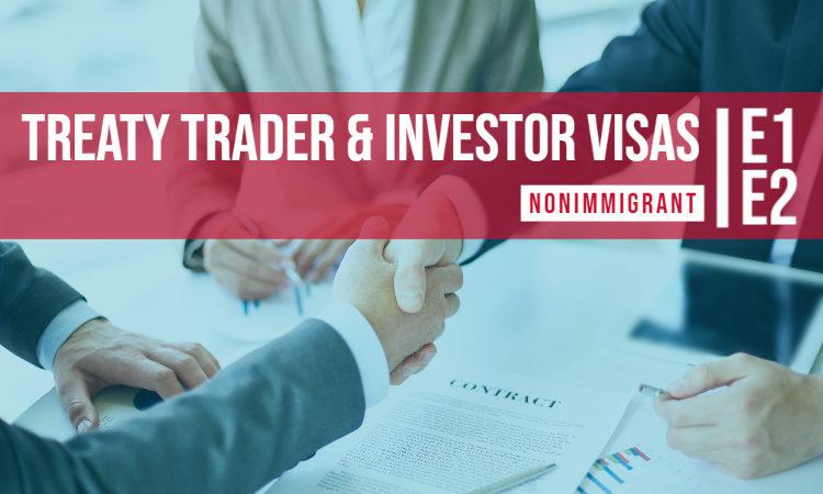 E1 E2 Investor Visa
