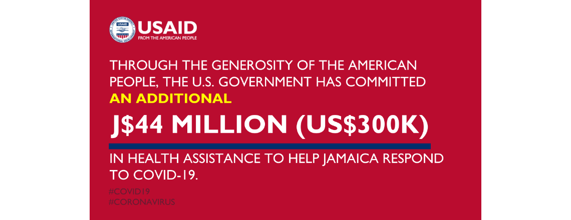 The United States Announces Additional J$44 million in Assistance to Jamaica's COVID-19 Re