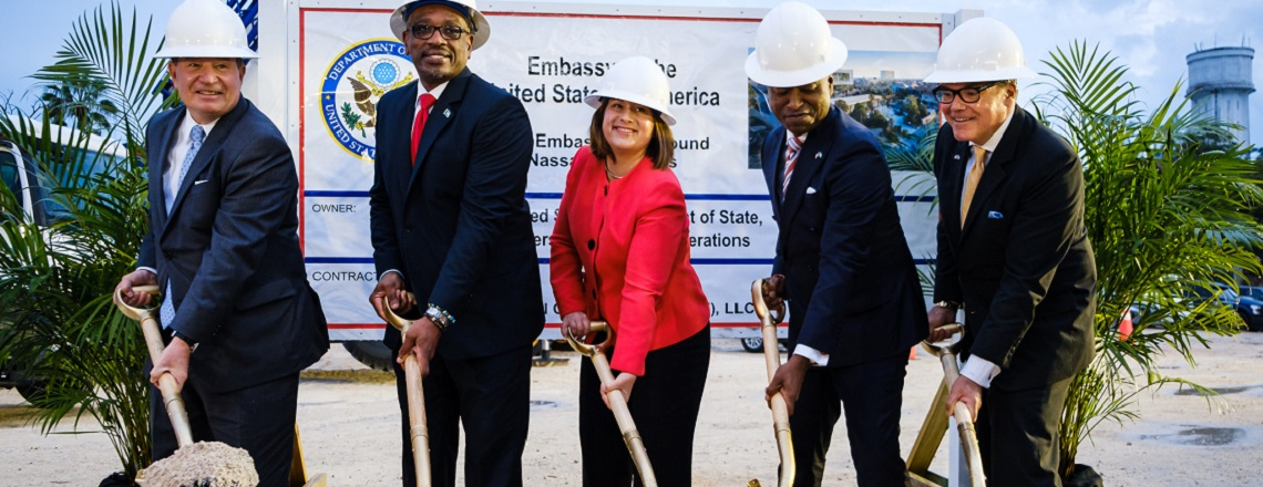 Department of State Breaks Ground on New U.S. Embassy in Nassau