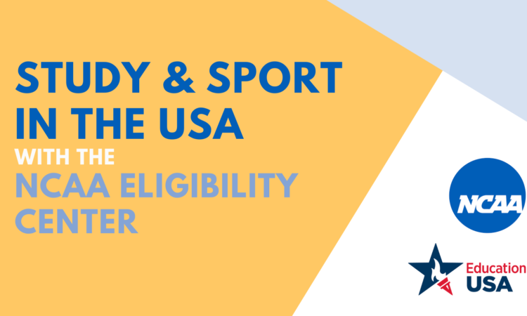 Study & Sport in the USA with the NCAA Eligibility Center
