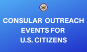 CONSULAR OUTREACH EVENTS