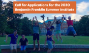 Call for Applications for the 2019 Benjamin Franklin Summer Institute