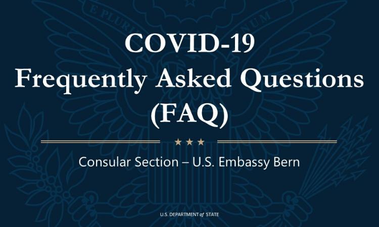 Covid 19 Faq For U S Citizens U S Embassy In Switzerland And Liechtenstein