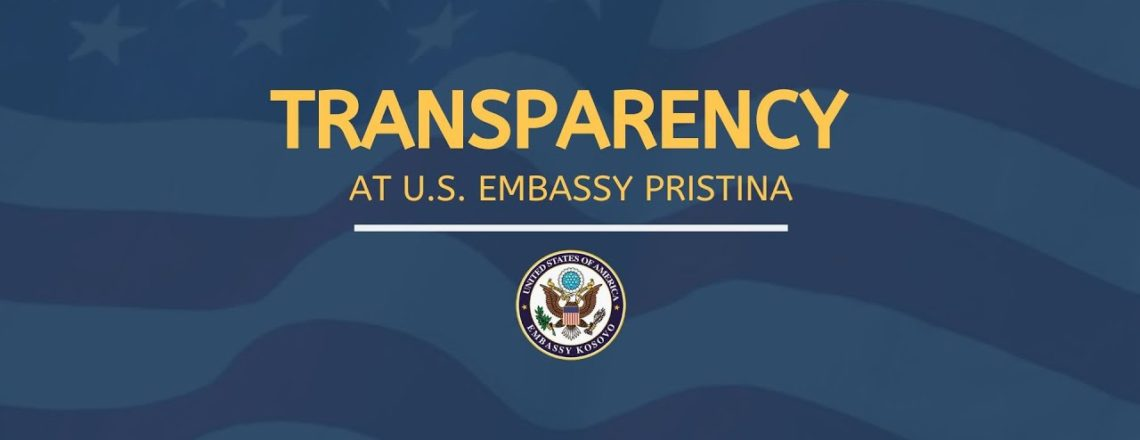 Transparenca në Ambasadën e ShBA- ve në Prishtinë