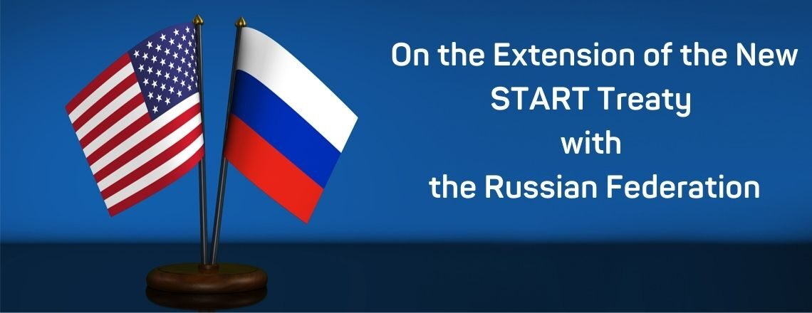 On the Extension of the New START Treaty with the Russian Federation