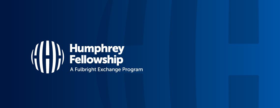 2020-2021 Hubert H. Humphrey Fellowship
