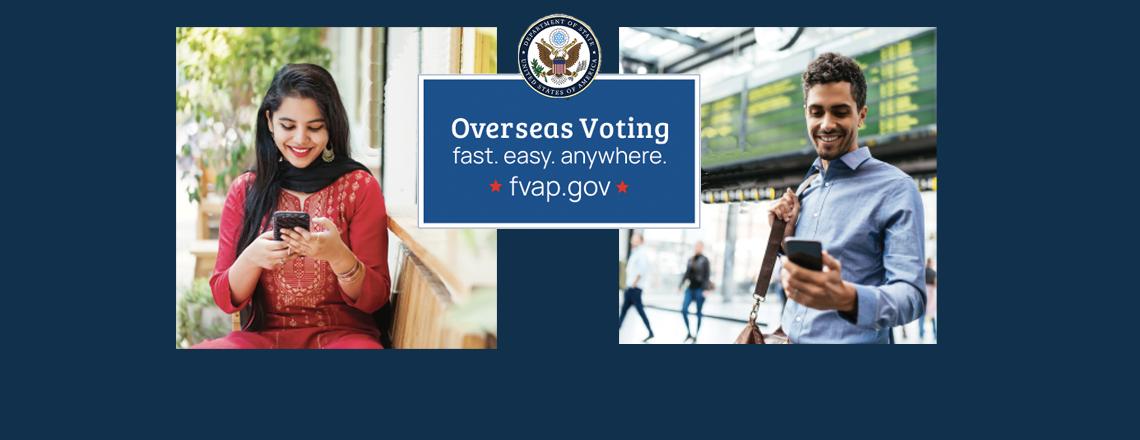 مساعدة المواطنين الأمريكيين للتصويت بالخارج