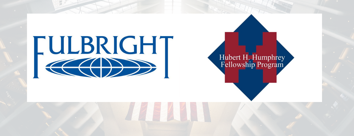 Annual Competition for the Fulbright and Humphrey Exchange Programs