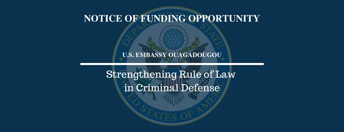 Notice of Funding Opportunity (NOFO): Strengthening Rule of Law in Criminal Defense