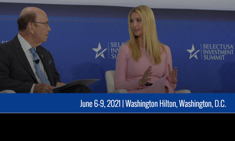 SelectUSA 2020 Summit has been rescheduled for June 2021