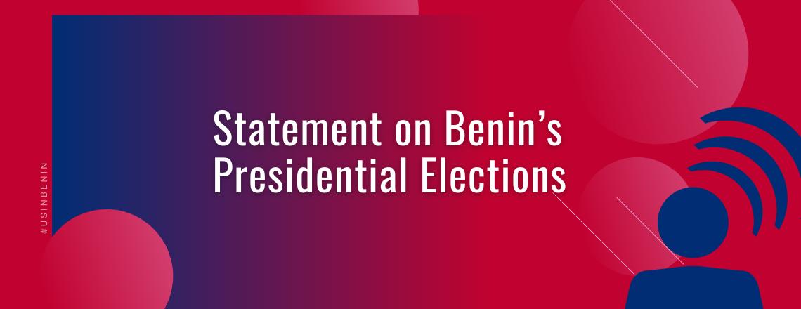 U.S. Embassy Statement on Benin's Presidential Elections