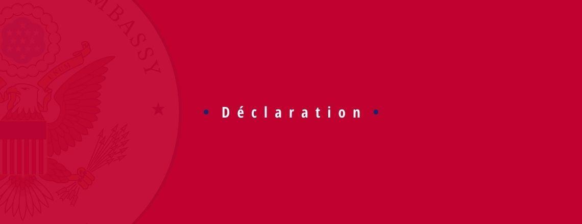 Déclaration de l'Ambassade des États-Unis d'Amérique au sujet de L'Élection Présidentielle