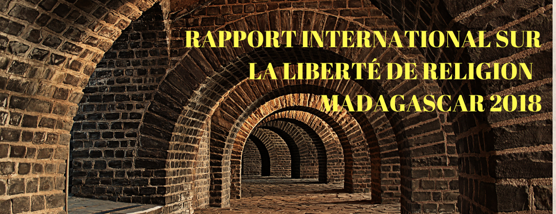 RAPPORT INTERNATIONAL SUR LA LIBERTÉ DE RELIGION  MADAGASCAR 2018