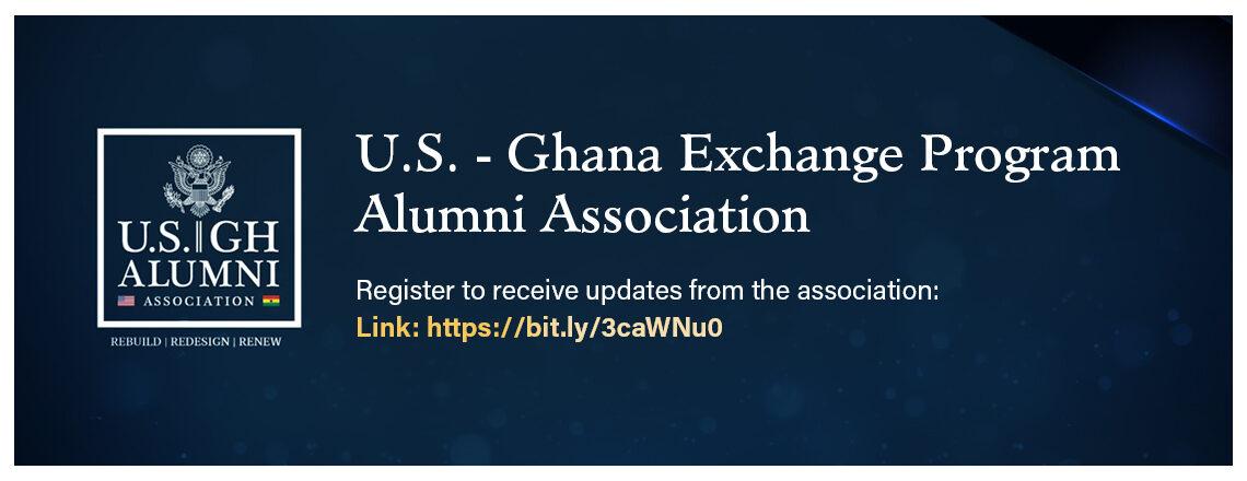 U.S. – Ghana Exchange Program Alumni Association – Register Now