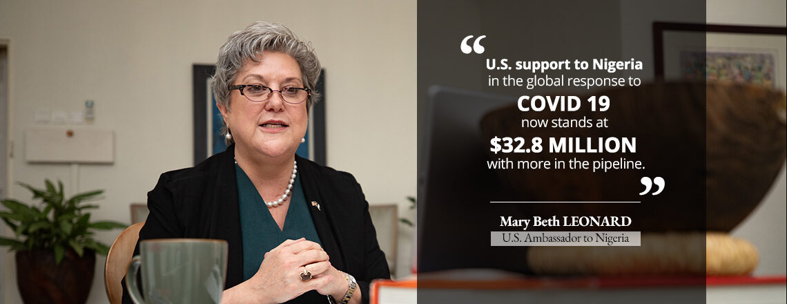 Ambassador Mary Beth Leonard on COVID-19 Situation and the U.S. Support to Nigeria