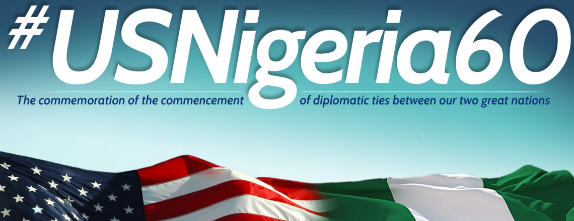 Reflections on 60 years of U.S. — Nigerian Engagement
