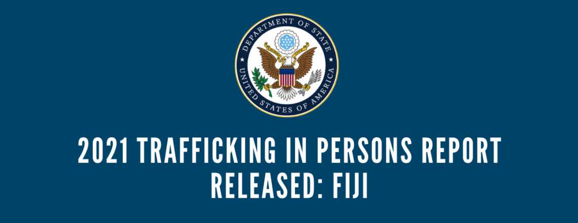 2021 Annual Trafficking in Persons Report for Fiji