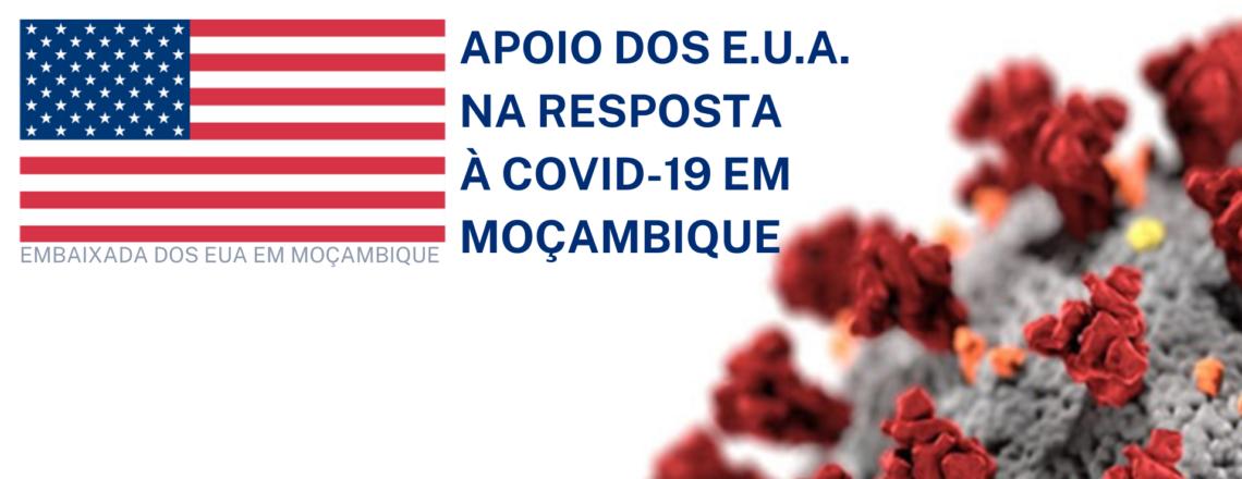 Apoio do Governo dos Estados Unidos na resposta à COVID-19 em Moçambique