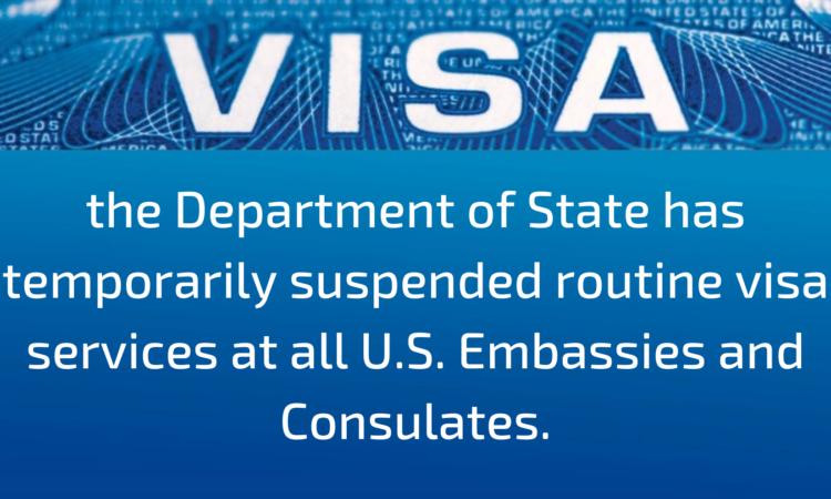2020 05 20 – Routine Visa Work Suspended