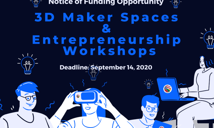 3D Maker Spaces & Entrepreneurship Workshops – FB Post