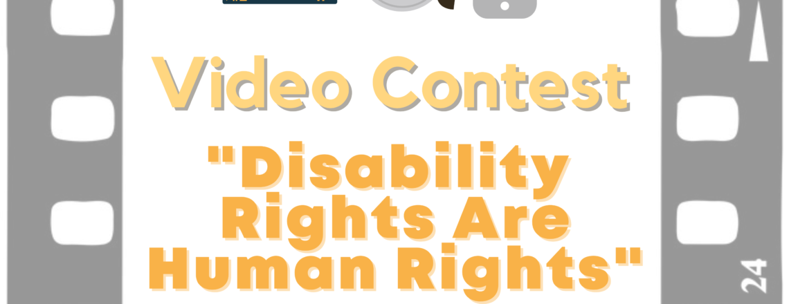 Disability Rights are Human Rights – Video Contest For High-School Students