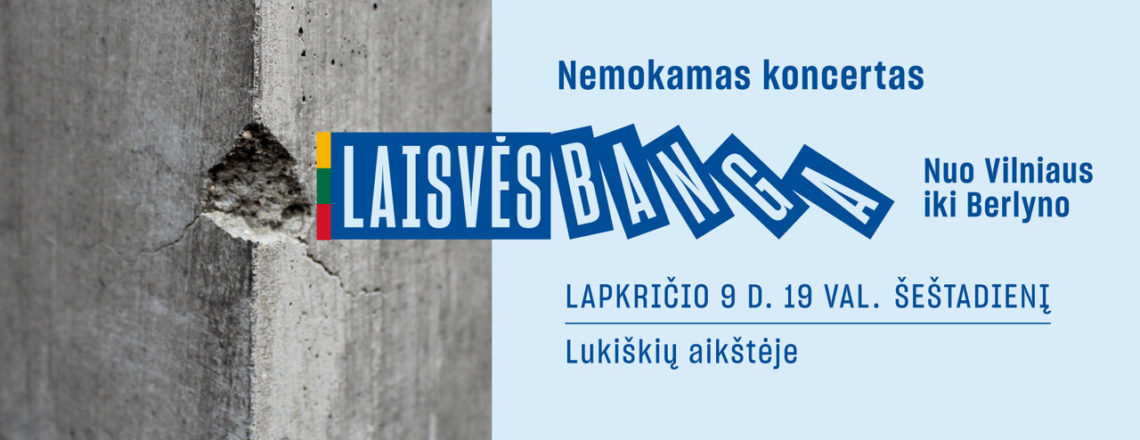 "Concert ""Wave of Freedom – November 9 in Lukiškės Square in Vilnius!"