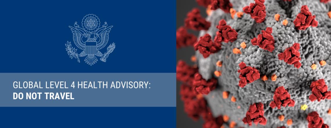 Global Level 4 Health Advisory