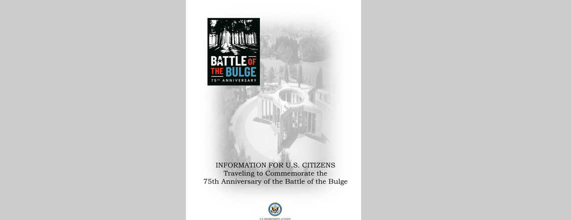 US Citizens traveling to commemorate the 75th anniversary of the Battle of Bulge