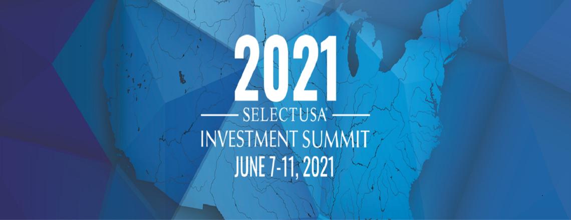 SelectUSA 2021 Investment Summit