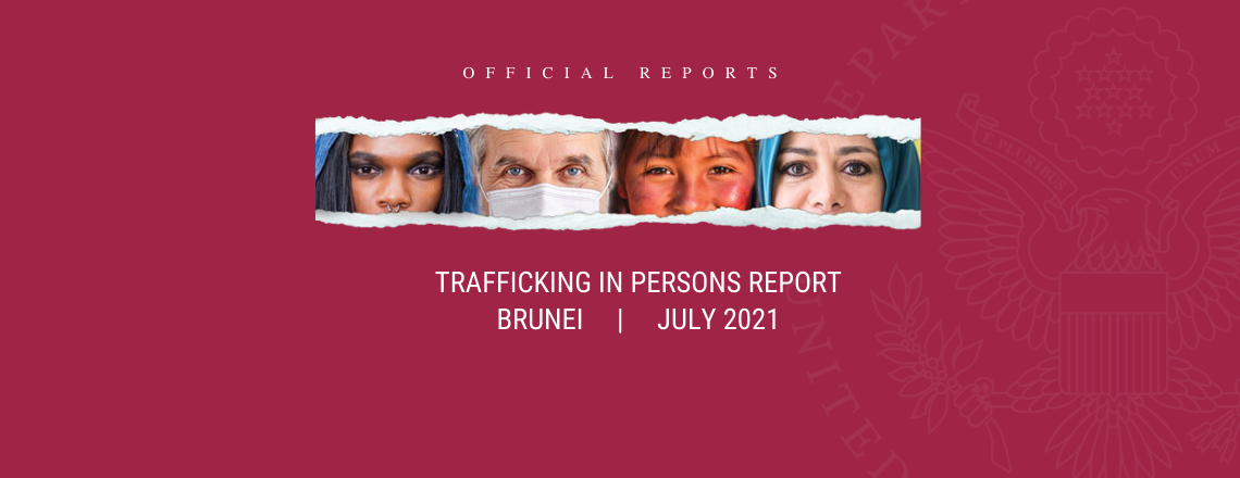 2021 Trafficking in Persons Report: Brunei