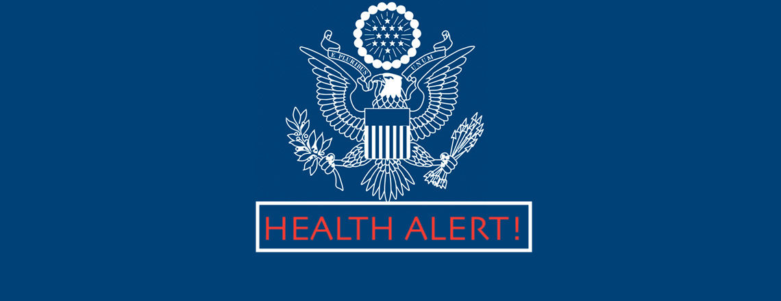 Health Alert – Department of State – Bureau of Consular Affairs (January 15, 2021)