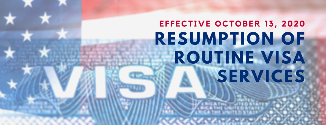Consular Section Resumes Most Routine Visa Services