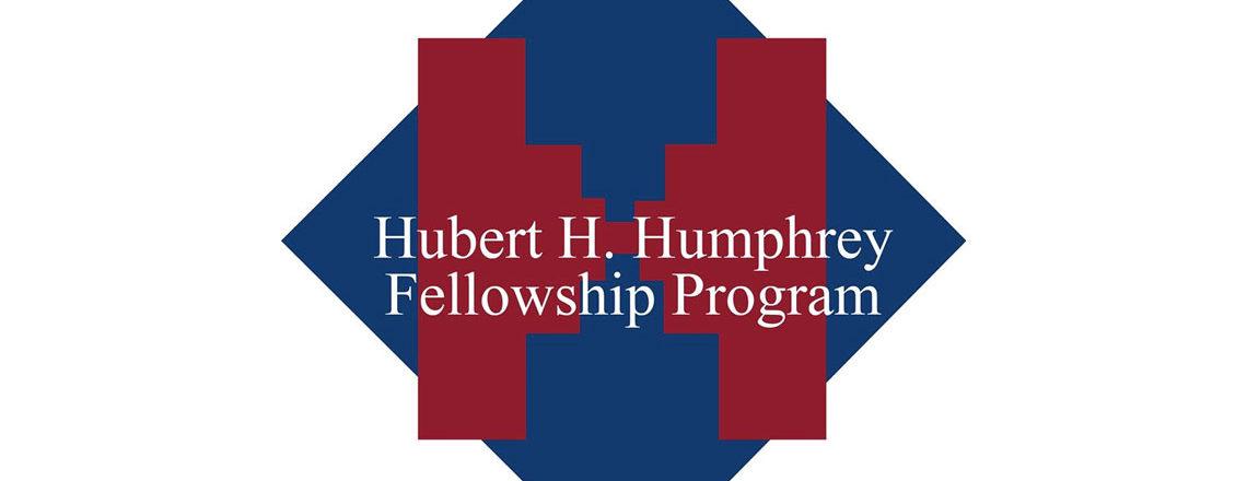 Announcement for Hubert H. Humphrey Fellowship Program 2020-2021