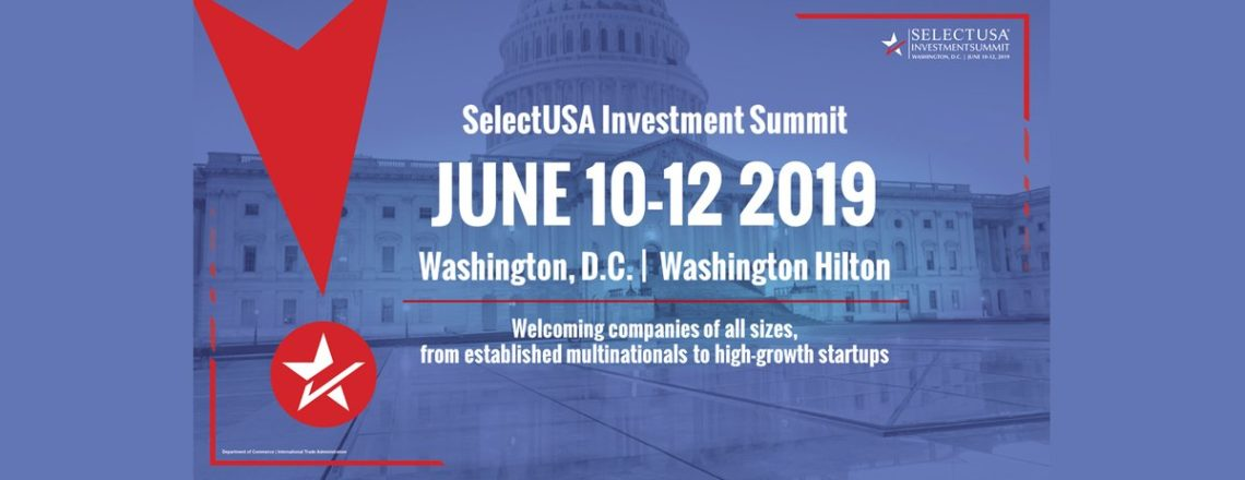 SelectUSA Investment Summit 2019
