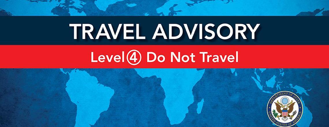 Travel Advisory Level 4 – November 12, 2019