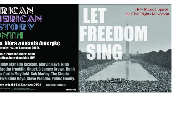 AAHM w Koszykowej: Let Freedom Sing