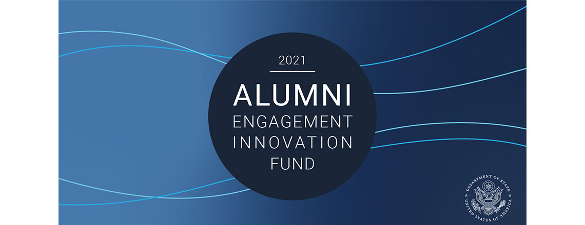 Global Competition for the 2021 Alumni Engagement Innovation Fund Is Now Open!