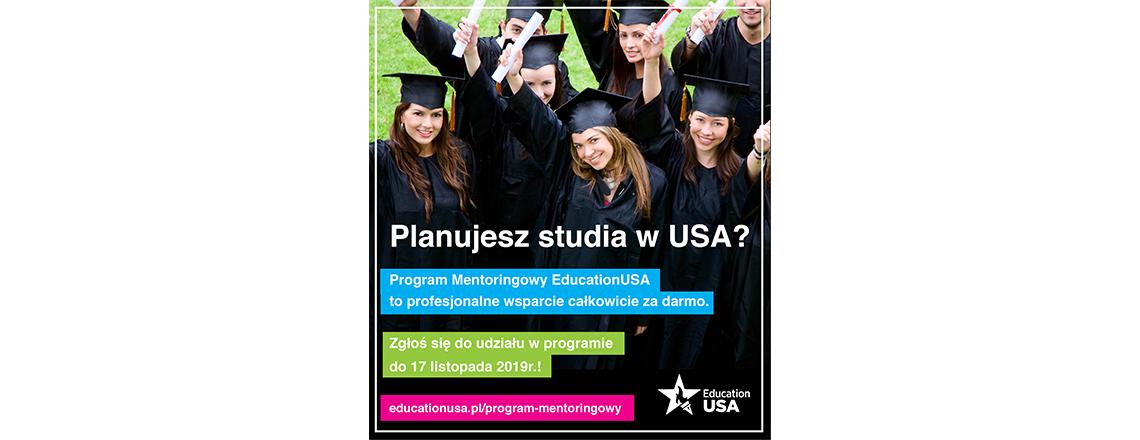 Rusza Program Mentoringowy EducationUSA!