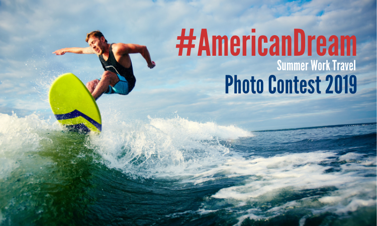 young man surfing a wave; text: #American Dream Summer Work Travel Photo Contest 2019