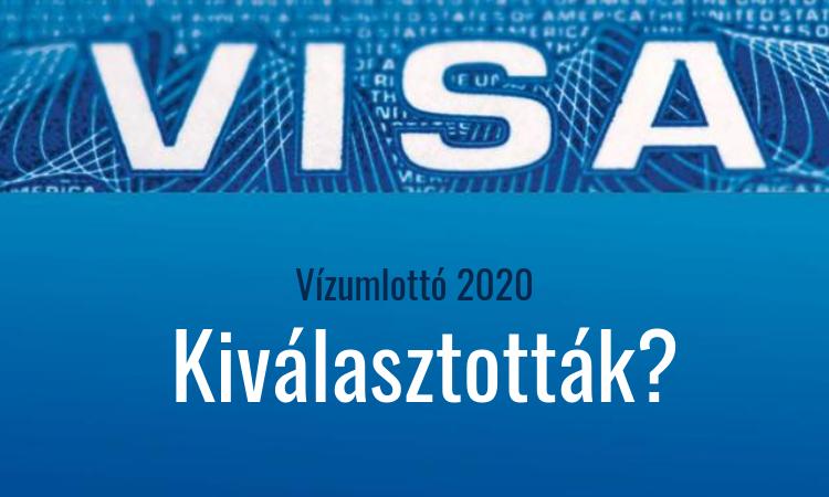 Vizumlotto 2020é kiválaszották?