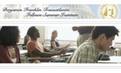 Benjamin Franklin Transatlantic Fellow Summer Institute [State Dept.]