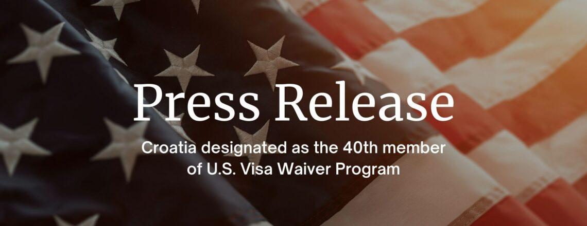 Croatia designated as the 40th member of U.S. Visa Waiver Program