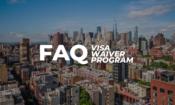 Visa Waiver Program and Esta