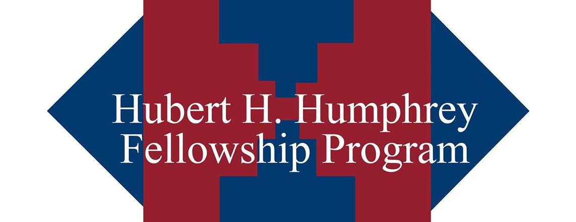 Opening of the competition for the Hubert H. Humphrey Fellowship Program