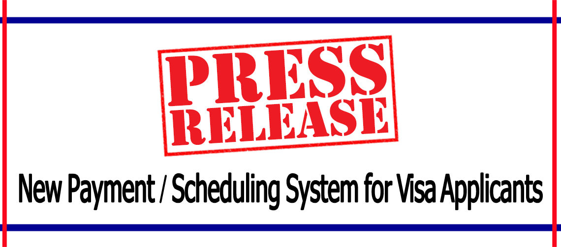 New Payment/Scheduling System for Visa Applicants | U S  Embassy in